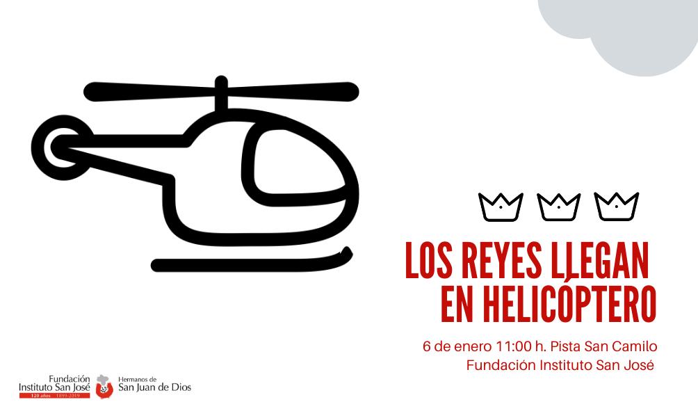 Los Reyes llegan en Helicóptero